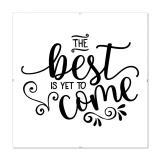 Thumbnail von Bilderrahmen mit Spruch - The Best Is Yet To Come