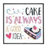 Thumbnail von Bilderrahmen mit Spruch - Cake Is Always A Good Idea