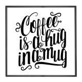 Thumbnail von Bilderrahmen mit Spruch - Coffee Is A Hug In A Mug