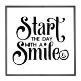 Thumbnail von Bilderrahmen mit Spruch - Start The Day with a Smile
