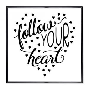 Bilderrahmen mit Spruch - Follow Your Heart