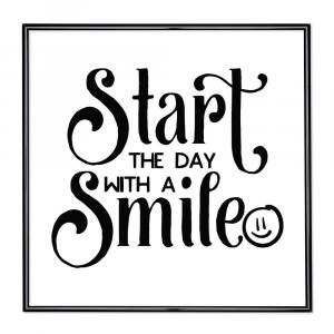 Bilderrahmen mit Spruch - Start The Day with a Smile