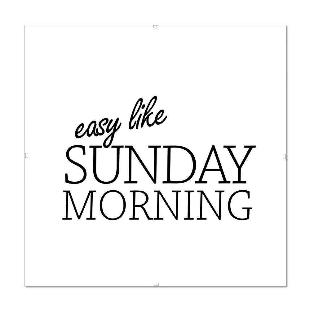 Bilderrahmen mit Spruch - Easy Like Sunday Morning