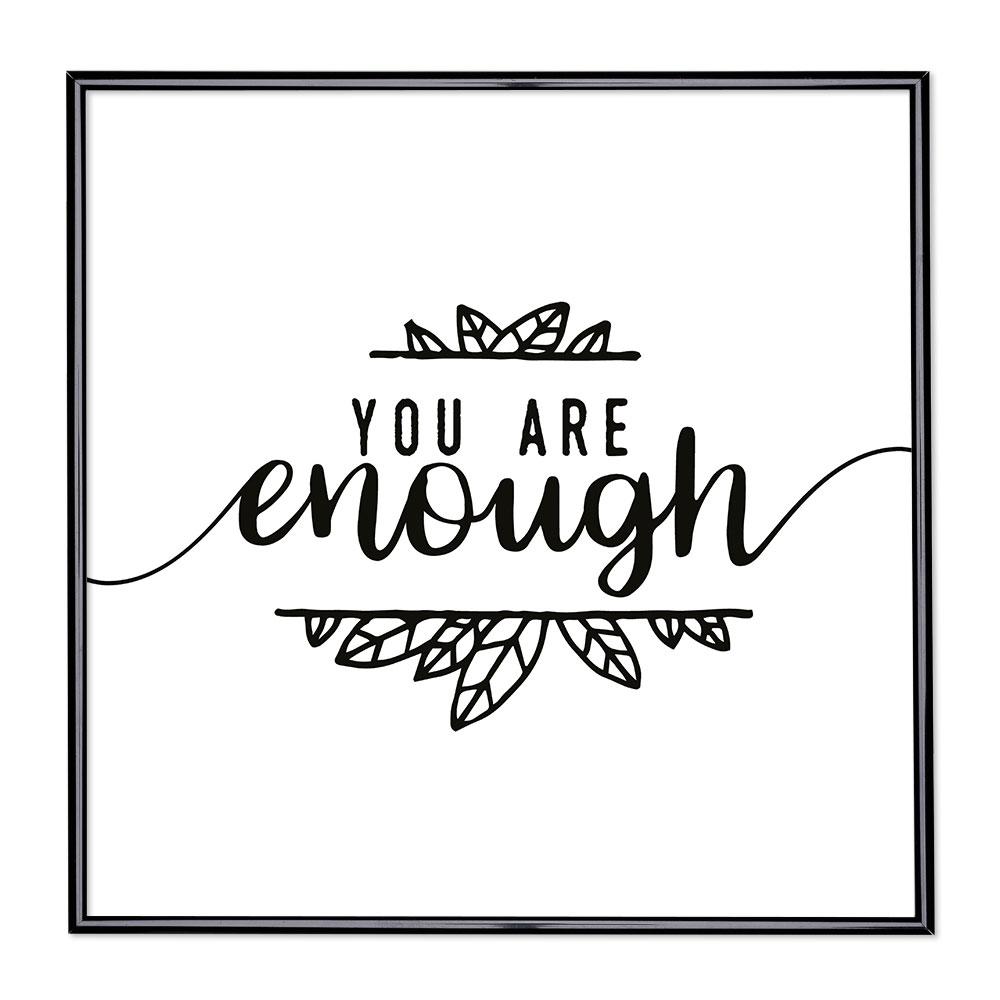 Bilderrahmen mit Spruch - You Are Enough