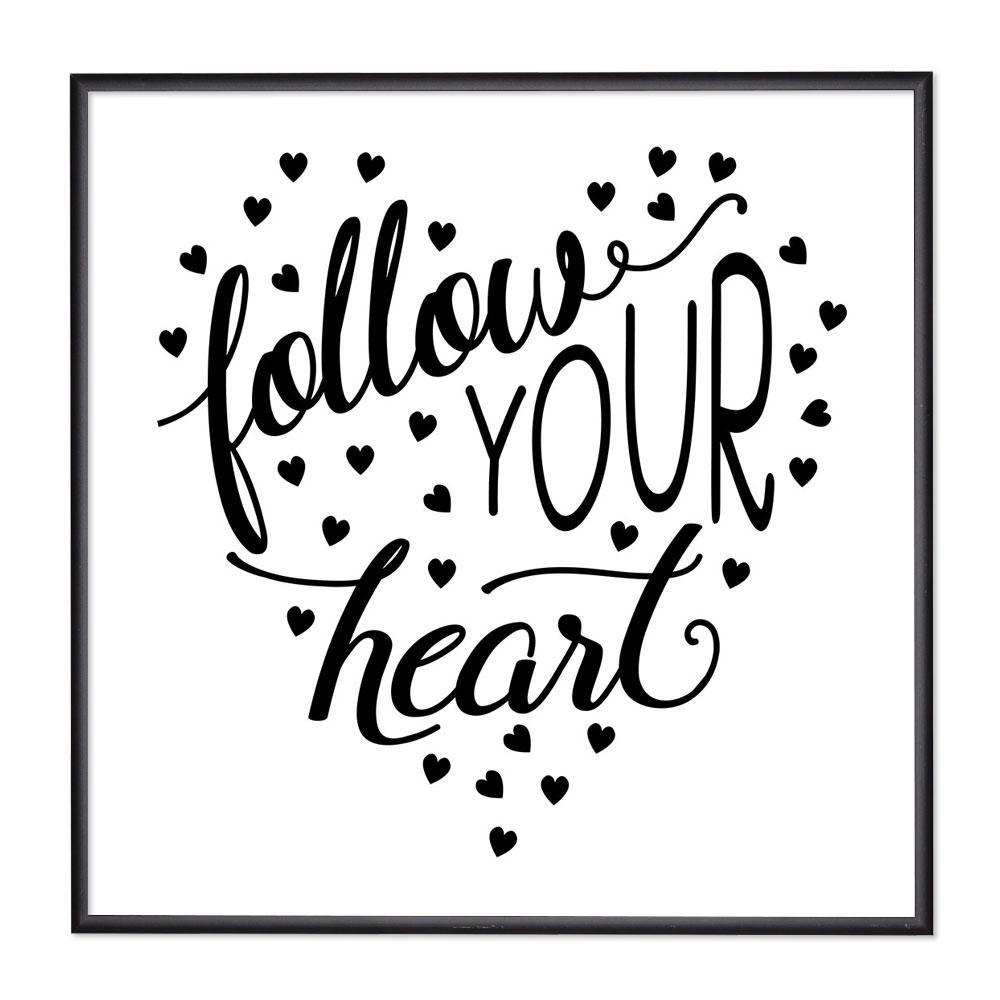 Bilderrahmen mit Spruch - Follow Your Heart